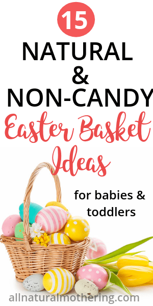 Natural Easter Gift Basket Ideas for Babies and Toddlers