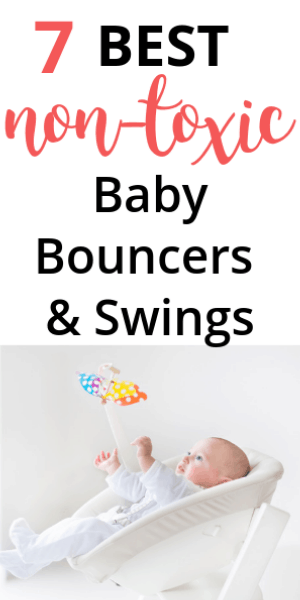 Best Non Toxic Baby Bouncers and Swings
